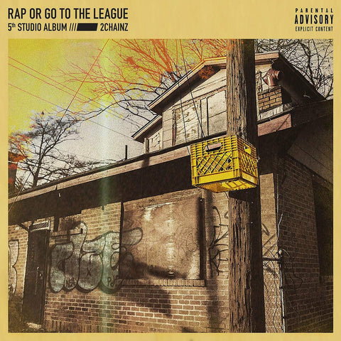 2 Chainz/Rap or go to the League [LP]