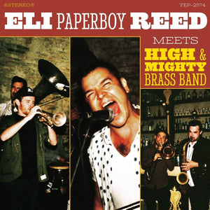 Reed, Eli Paperboy/Meets High & Mighty Brass Band [LP]