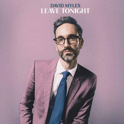 Myles, David/Leave Tonight [CD]