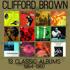 Brown, Clifford/13 Classic Albums: 1954-1960 [CD]