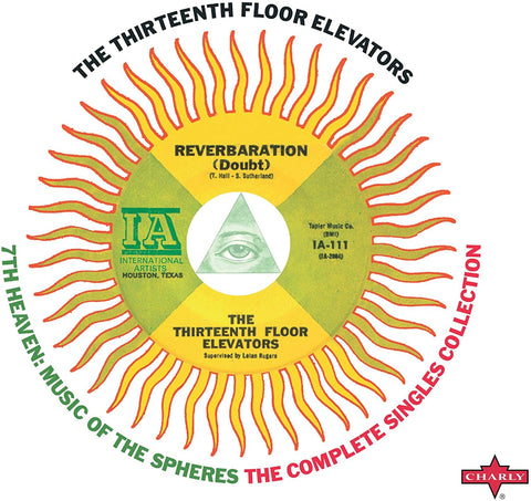13th Floor Elevators, The/7th Heaven: Music Of The Spheres- Complete Singles Collection [CD]