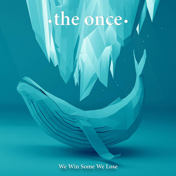 Once, The/We Win Some We Lose [CD]