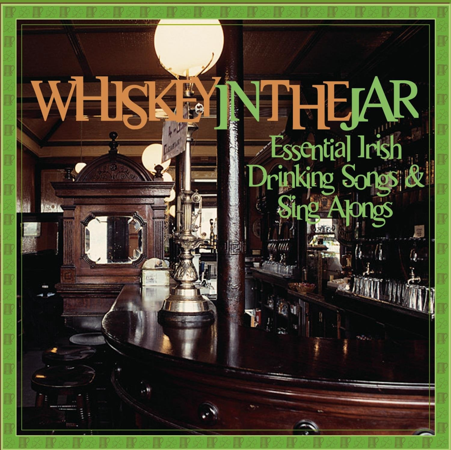 Whiskey In The Jar/Essential Irish Drinking Songs & Sing Alongs [CD]