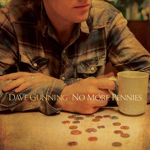 Gunning, Dave/No More Pennies [CD]