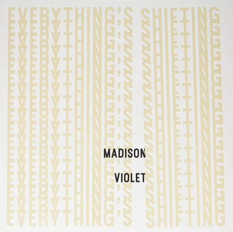 Madison Violet/Everything's Shifting [LP]