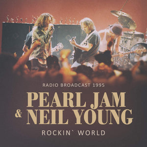 Pearl Jam & Neil Young/Rockin World : Live 1995 [CD]