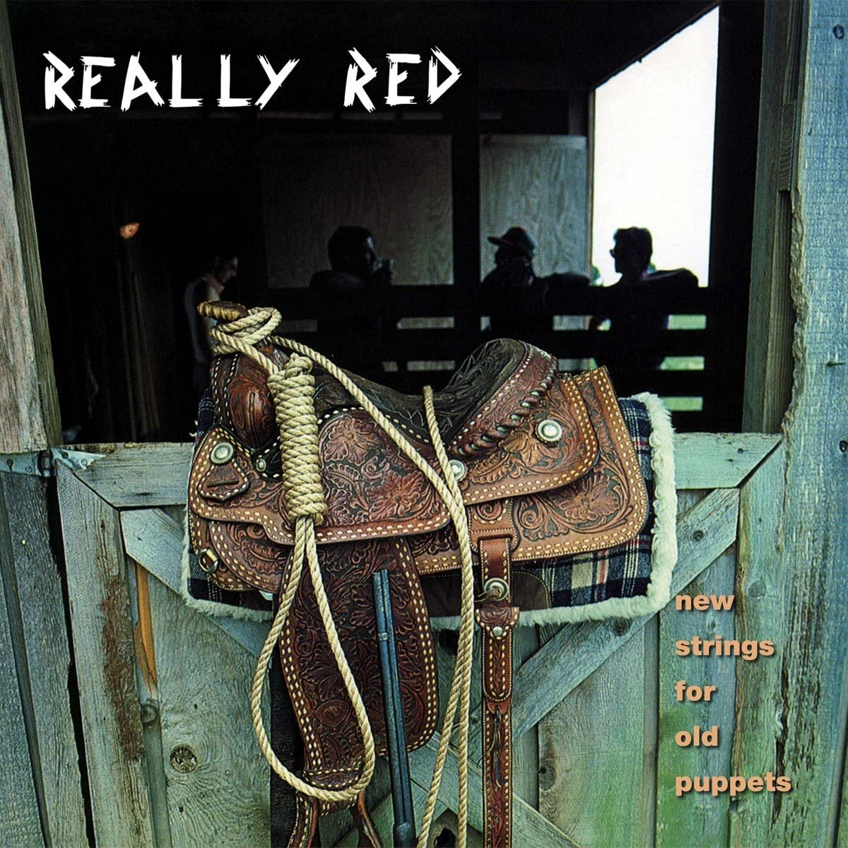 Really Red/Vol. 3: New Strings For Old Puppets [LP]