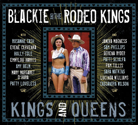 Blackie And The Rodeo Kings/Kings And Queens [CD]