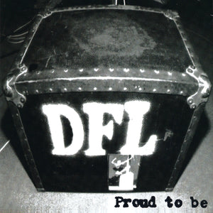 DFL/Proud To Be [LP]