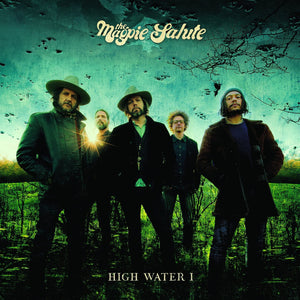 Magpie Salute, The/High Water I [CD]