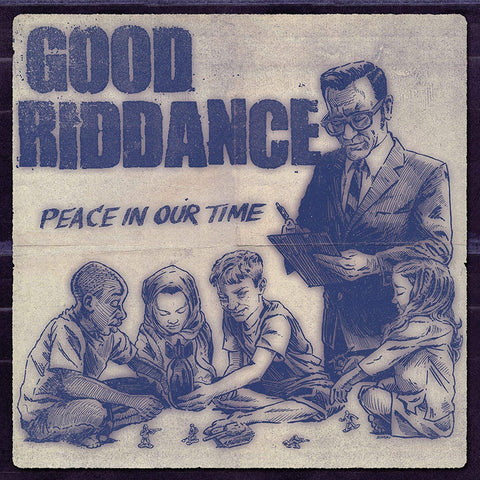 Good Riddance/Peace In Our Time [LP]