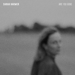 Harmer, Sarah/Are You Gone [LP]