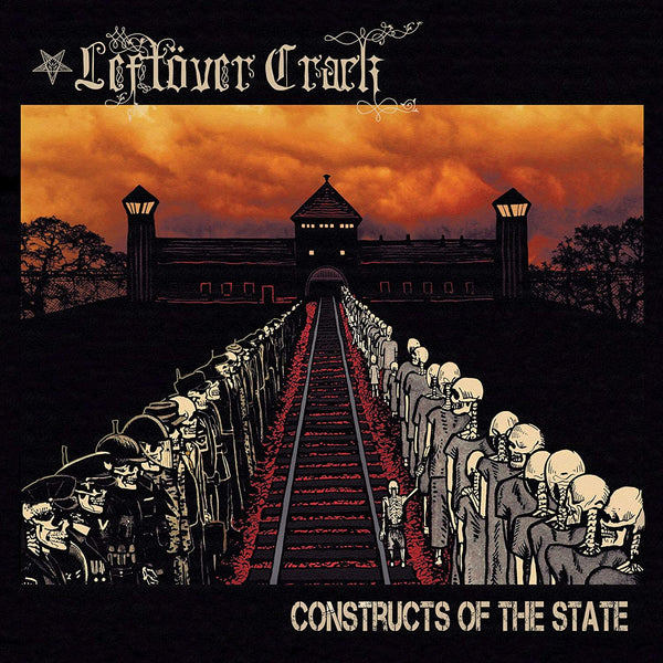 Leftover Crack/Constructs Of State [LP]