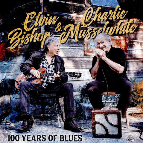 Bishop, Elvin & Charlie Musselwhite/100 Years Of The Blues [CD]