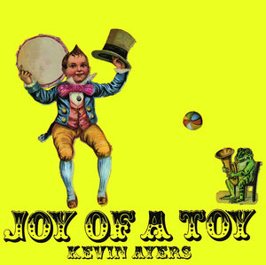 Ayers, Kevin/Joy Of A Toy [LP]