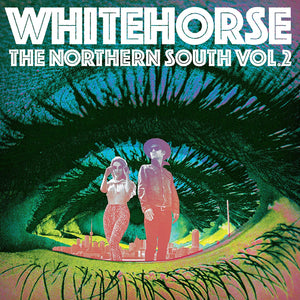 Whitehorse/The Northern South Vol. 2 [CD]