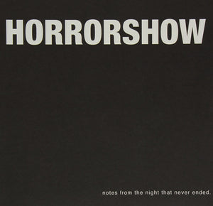 Horror Show/Notes From the Night That Never Ended [LP]