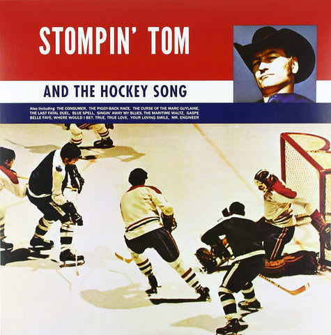 Stompin' Tom Connors/Stompin' Tom And The Hockey Song [LP]