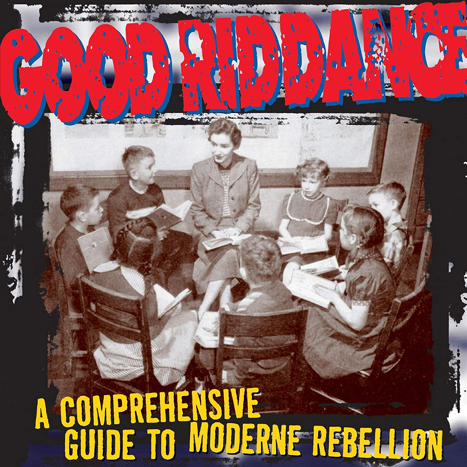 Good Riddance/A Comprehensive Guide To Modren Rebellion [LP]