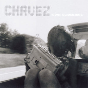 Chavez/Gone Glimmering (25th Ann.) [LP]