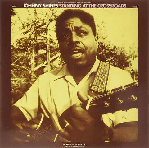 Shines, Johnny/Standing At The Crossroads (Audiophile Pressing) [LP]