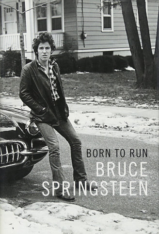 Bruce Springsteen: Born to Run (Hardcover)
