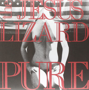 Jesus Lizard/Pure [LP]