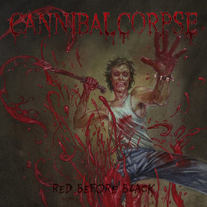 Cannibal Corpse/Red Before Black [LP]