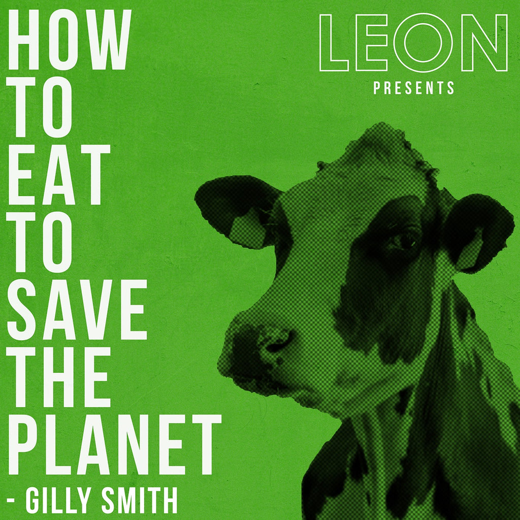 How to Eat to Save the Planet: Episode 1