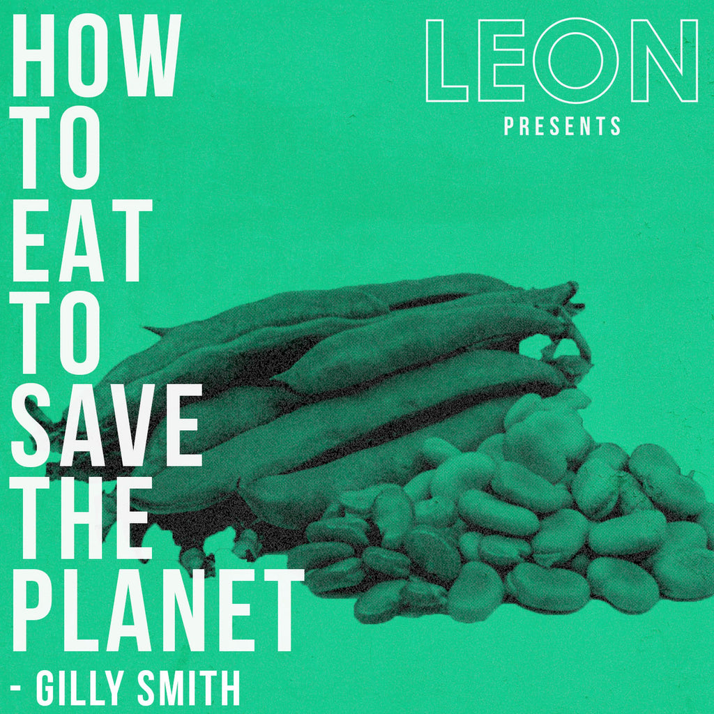 How to Eat to Save The Planet: Episode 6