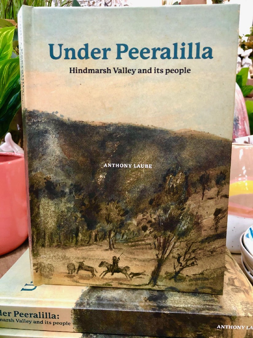 UNDER PEERALILLA - Hindmarsh Valley and its people