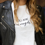 * YOU ARE ENOUGH * EMBROIDERED TEE L&G | T-shirt bordada YOU ARE ENOUGH