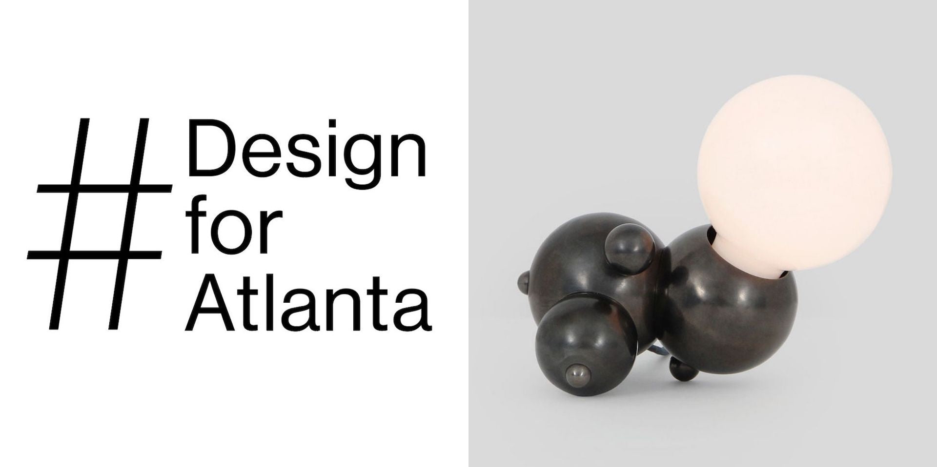 Image from the #DesignForATL social media campaign alongside one of the donated works, Bronze Bubbly Lamp by Rosie Li. Photos courtesy #DesignForATL
