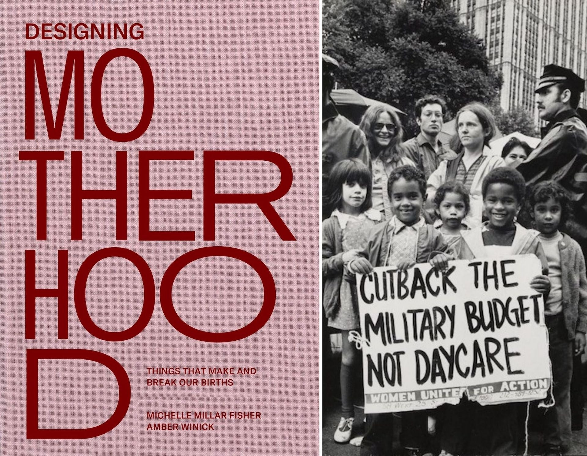 Designing Motherhood, published by MIT Press. | Children demonstrating for affordable child care in New York City. Photo by Bettye Lane, August 20, 1974. From Designing Motherhood; courtesy of Schlesinger Library
