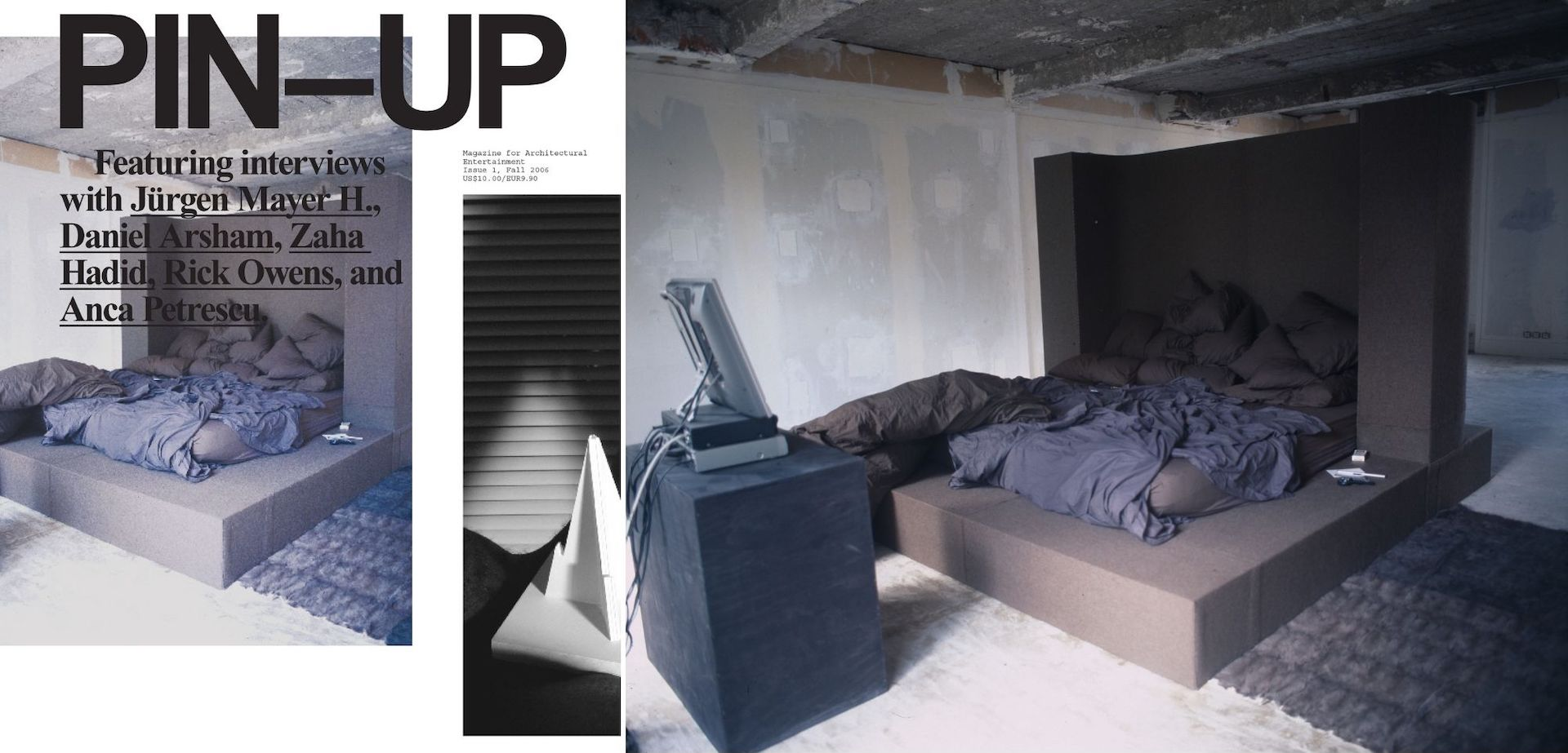 The first cover of PIN–UP magazine, Fall Winter 2006/07   View of Rick Owens' bedroom in his private Paris home, c. 2006. Photo © Assaf Shoshan for PIN–UP