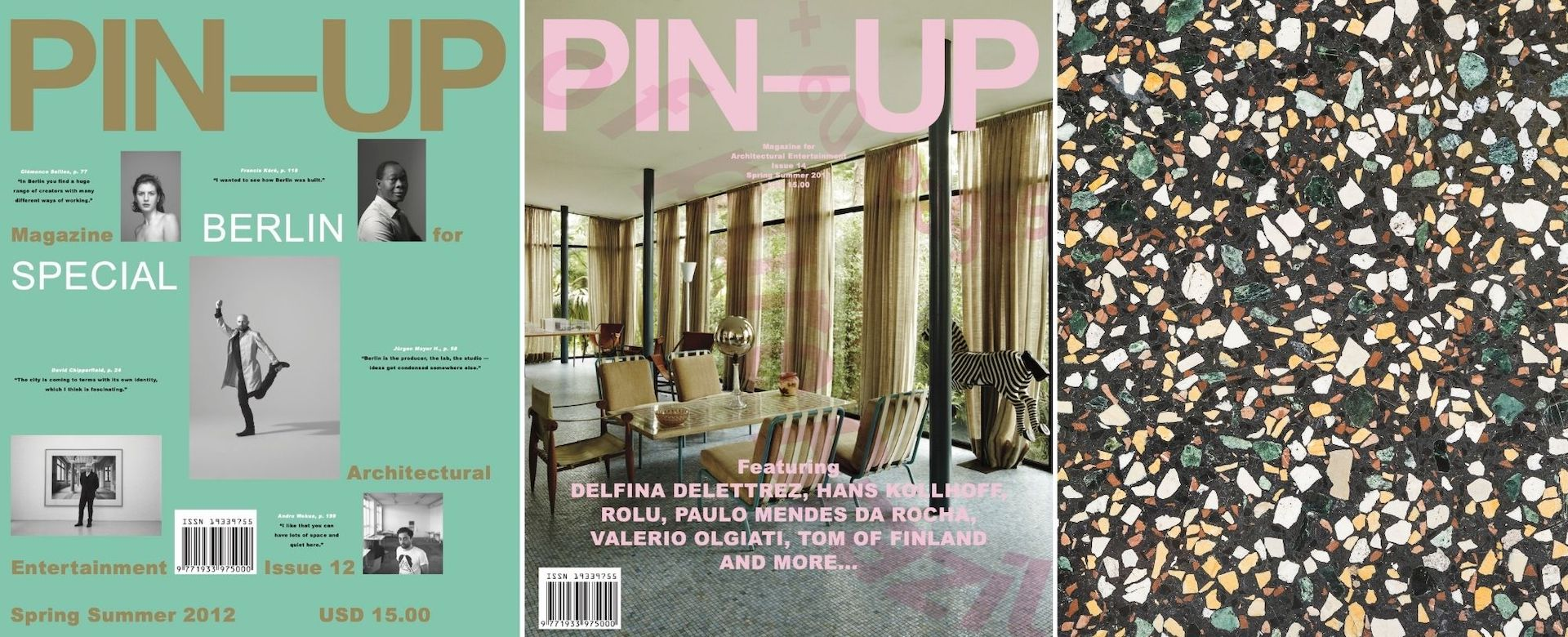 Berlin Issue: PIN-UP 12, Spring Summer 2012   Brazil Issue: PIN-UP 14, Spring Summer 2013   Terrazzo Floor at Malpensa Airport by Ettore Sottsass. Featured in Milan Issue: PIN-UP 16,  Spring Summer 2014. Photo © Delfino Sisto Legnani for PIN–UP