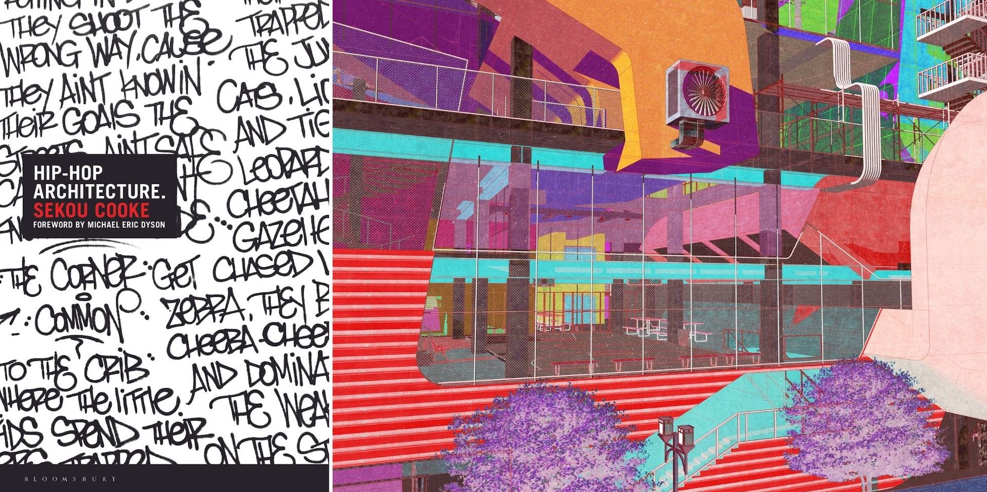 Hip-Hop Architecture by Sekou Cooke; At right: Appropriated Tekniques_Zamora © Mauricio D. Zamora. Photos courtesy of Bloomsbury