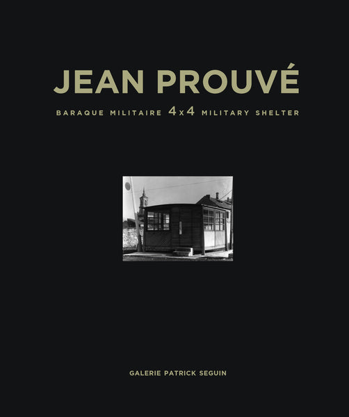 Jean Prouvé 4x4 Military Shelter, 1939, Vol. 9 Book