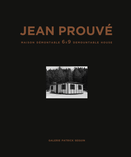 JEAN PROUVÉ –  6X9 DEMOUNTABLE HOUSE, 1944 – VOL. 12