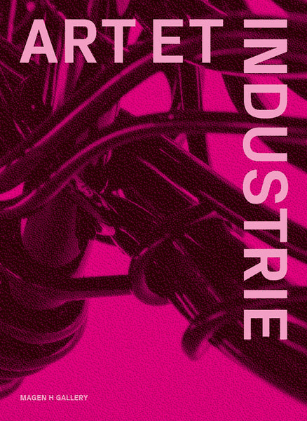 Art & Industrie - A New York Movement 1977-1999 Book