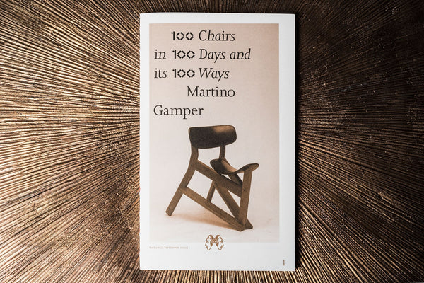 Martino Gamper 100 Chairs in 100 Days and its 100 Ways Book
