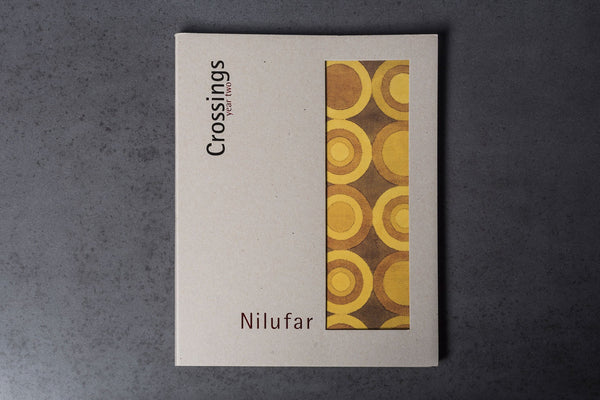 Nilufar Crossings Year Two Book