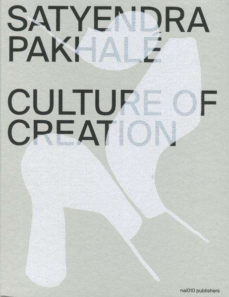 Satyendra Pakhalé Culture of Creation Book