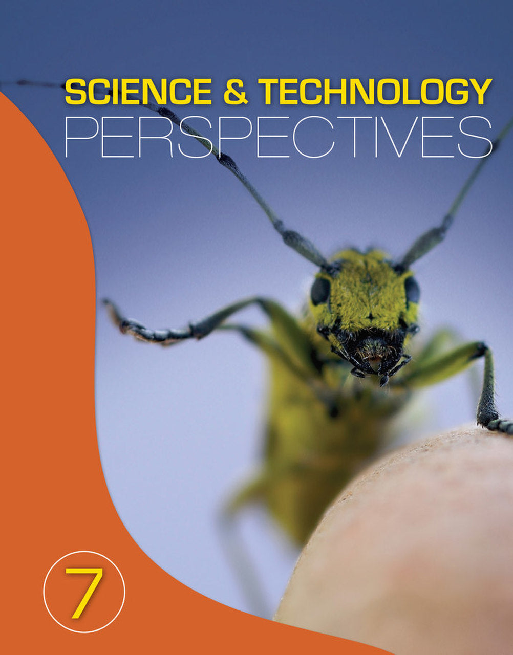 Science and Technology Perspectives 7 Student Book: Student Text & Online Student Text PDFs