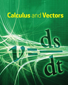 Calculus & Vectors 12 Student Book: Student Text + Online PDF