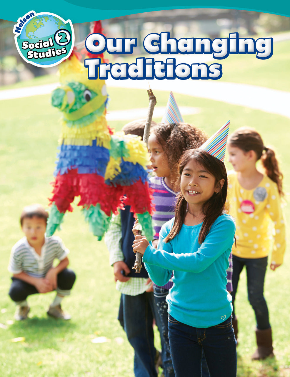 Nelson Social Studies 2 Our Changing Traditions Student Book