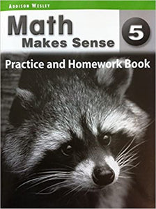 Math Makes Sense 5 Homework & Practice