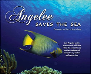 Angelee Saves the Sea  -Hardcover -