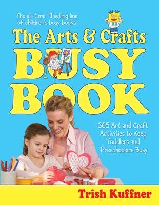 Arts & Crafts Busy Book, The