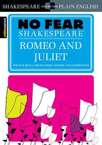 Romeo & Juliet - No Fear Shakespeare